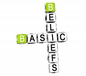 Basic beliefs determine your thoughs, feelings, attitudes and behaviors.